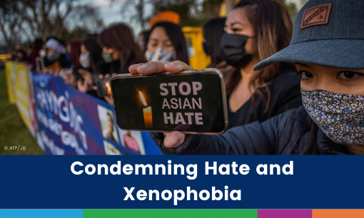 Condemning Hate and Xenophobia