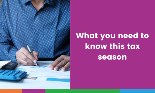 What You Need To Know This Tax Season